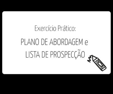 MA_PLANO DE ABORDAGEM e -LISTA DE PROSPECCAO