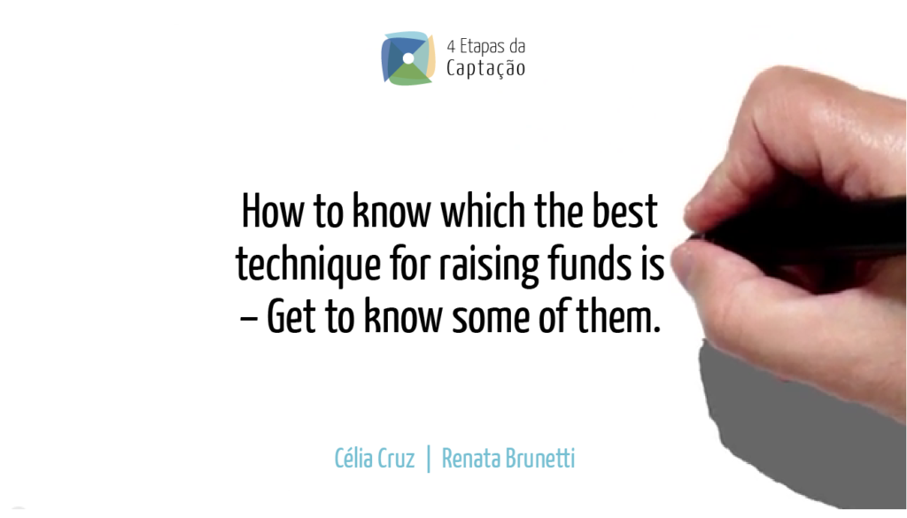 __How to know which the best technique for raising funds is – Get to know some of them
